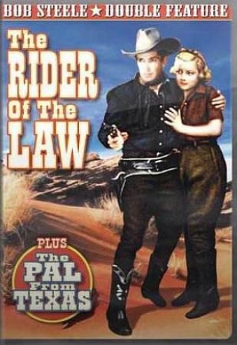 Rider Of The Law/the Pal From Texas