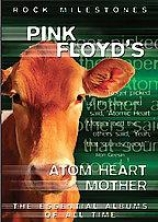 Rock Milestones - Pink Floyd's Atom Heart Mother
