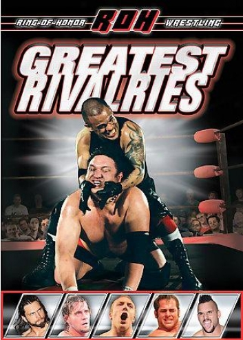 Roh - Greatest Rivalries