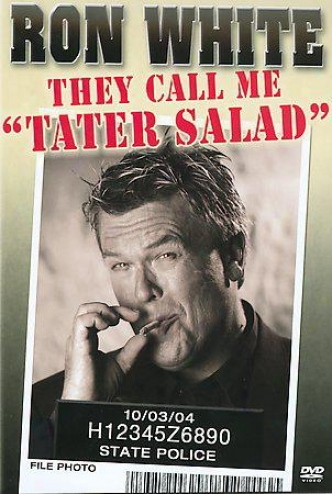 Ron White - They Cakl Me Tater Salad
