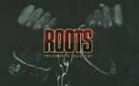 Roots - The Complete Collection