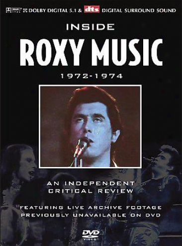 Roxy Music - Inside Roxy Musoc 1972-1974