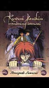 Rurouni Kenshin - Vol. 5: Renegade Samurai
