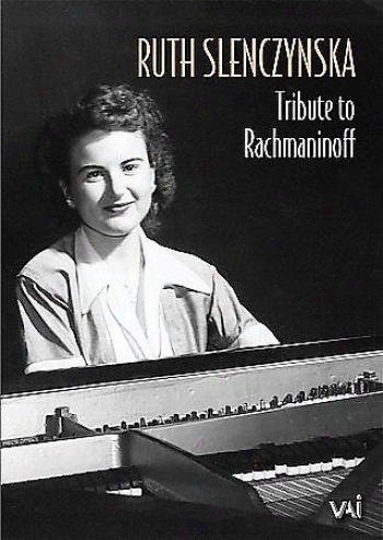 Ruth Slenczynska - Tribute To Rachmaninoff