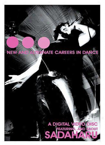 Sadaharu - New And Alterna5ive Careers In Dance