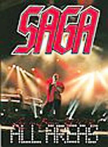 Saga - All Arenas: Live In Bonn 2002