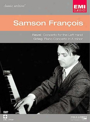 Samson Francois - Ravel: Concerto For The Left Hand/grieg: Piano Concerto In A M