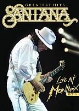 Santana: Greatest Hits - Liv At Montreux 2011