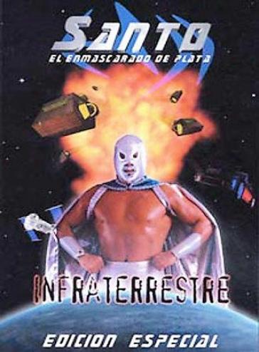 Santo: El Enmascardo De Plata - Infraterrestre!