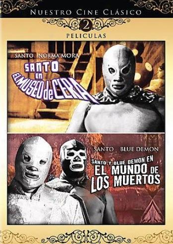 Santo En Ep Museo De Cera/ Santo Y Blue Demon En El Mundo De Los Muertos