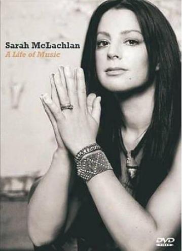 Sarah Mclachaln - A Life Of Music