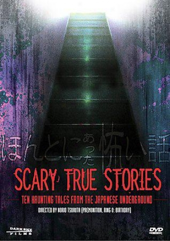 Scary True Stories: Ten Haunting Tales From Te Ja0anese Underground