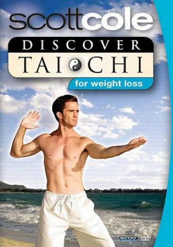 Scott Cole - Discover Tai Chi Toward Weight Loss
