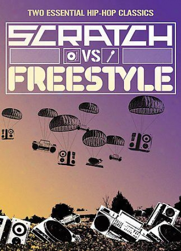 Scratch Vs. Freestyle