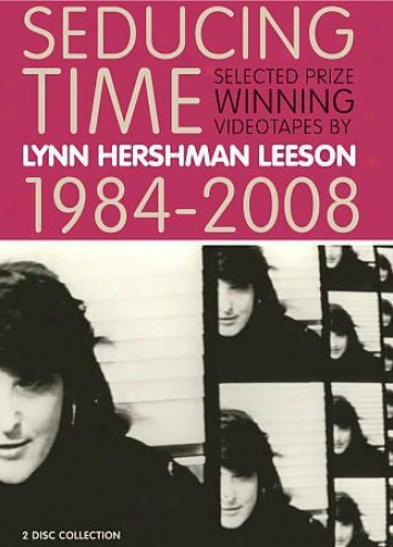 Seducing Time By Lynn Hershman Leeson