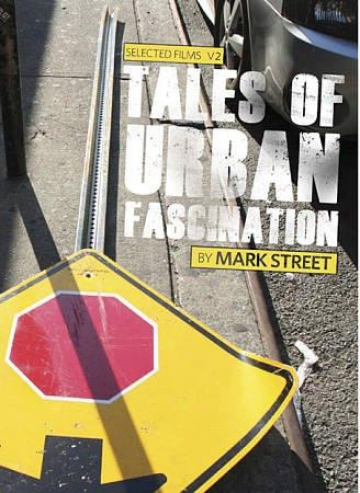 Selected Films By Trace Street, Vol. 2: Tales Of Urban Enchantment