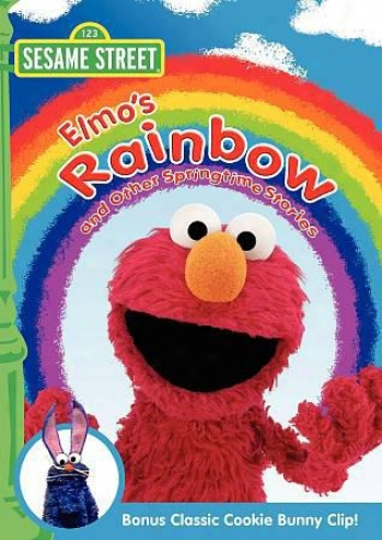 Sesame Street: Elmo's Ranibow And Other Springtime Stories