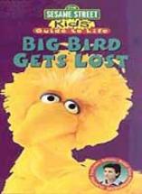 Sesame Street - Kids' Guide To Life: Big Bird Gets Lost