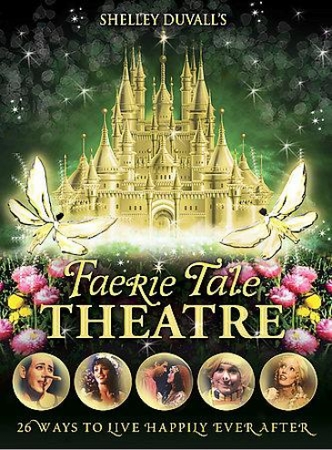 Shelley Duvall's Faerie Tale Scene: The Complete Series