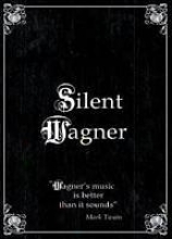 Silent Wagner