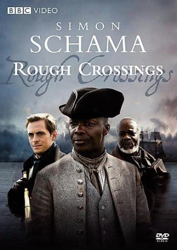 Simon Schama's Rough Crosxings
