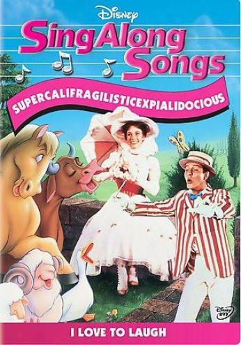 Sing Along Songs: Supercalifragilisticexpialidocous