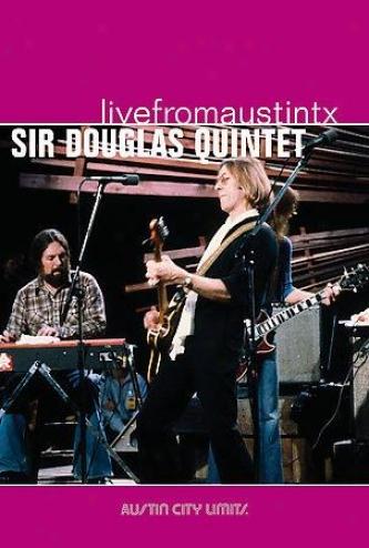Sir Douglas Quintet -  Live From Austin, Texas