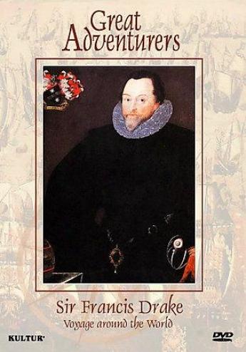 Sir Francis Drake: Voyate Around The World