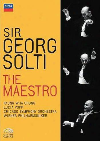 Sir Georg Solti - The Maesteo