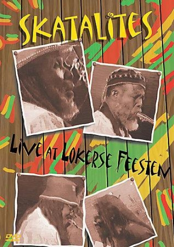 Skatalites - Live At Lokerse Feesten: 1997 And 2002