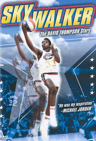 Skywalker - The David Thompson Story