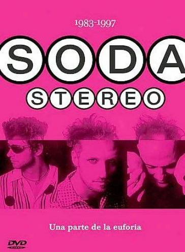 Soda Stereo - Una Parte De La Euforia