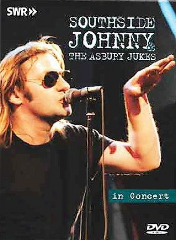 Southhside Johnny & The Asbury Dukes - In Concert: Ohne Filter