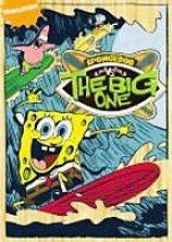 Spongsbob Squarepants: Spongebob Vs. The Big One
