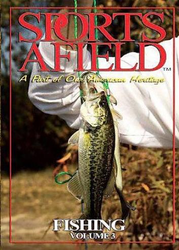 Sports Afield - Fishing Vol. 3