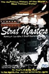 Strta Masters - The Definitive History Of The World's Most Famous Guitar