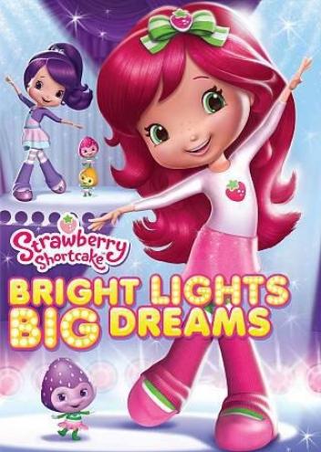 Strawberry Shrtcake: Bright Lights, Big Dreams