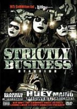 Strictly Business (the Documentary)
