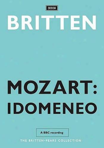 Tears/pears/harper/britten - Idomeneo
