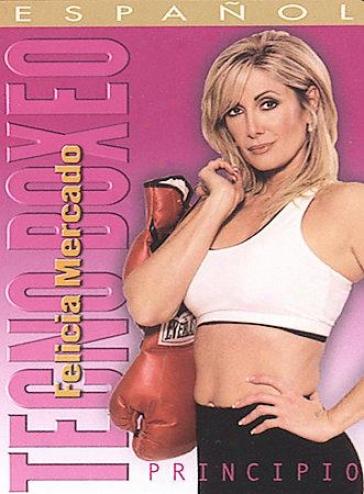Tecnp Boxeo: Principio Dvd - Felicia Mercado