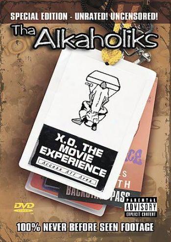 Tha Alkaholiks - X.o. The Movie Experience