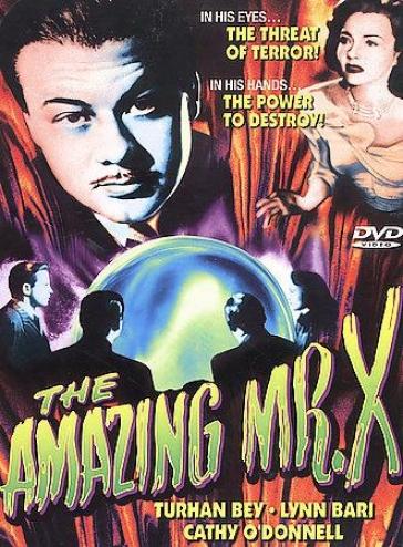 The Amazing Mr. X