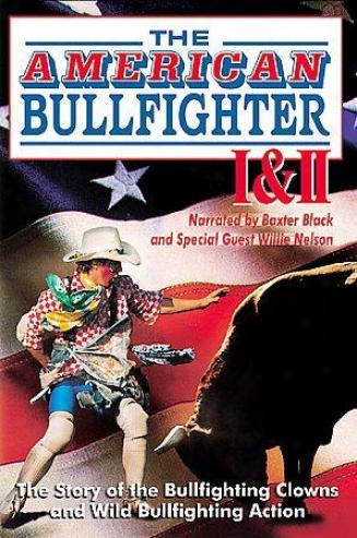 The American Bullfignter I & Ii