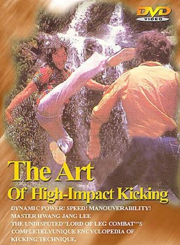 The Art Of High Impulse Kicking