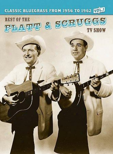The Best Of The Flatt & Scruggs Tv Show - Vol. 1