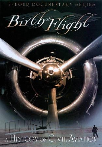 The Birth Of Flight: A History Of Civil Aviation