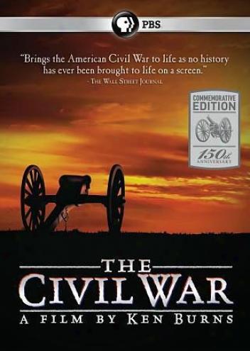 The Civil War: A Film Directed By Ken Burns
