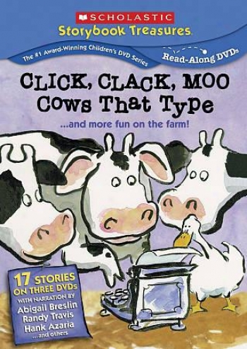 The Click, Clack, Moo: Cows That Type... And More Pleasantry On The Farm!