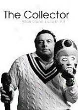 The Collector: Allen Stones Life In Art