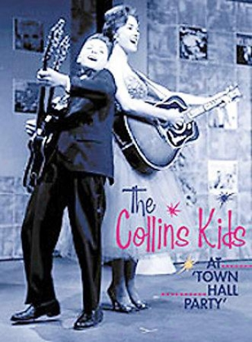 The Collins Kids - At Town Hall Party: Vol. 1